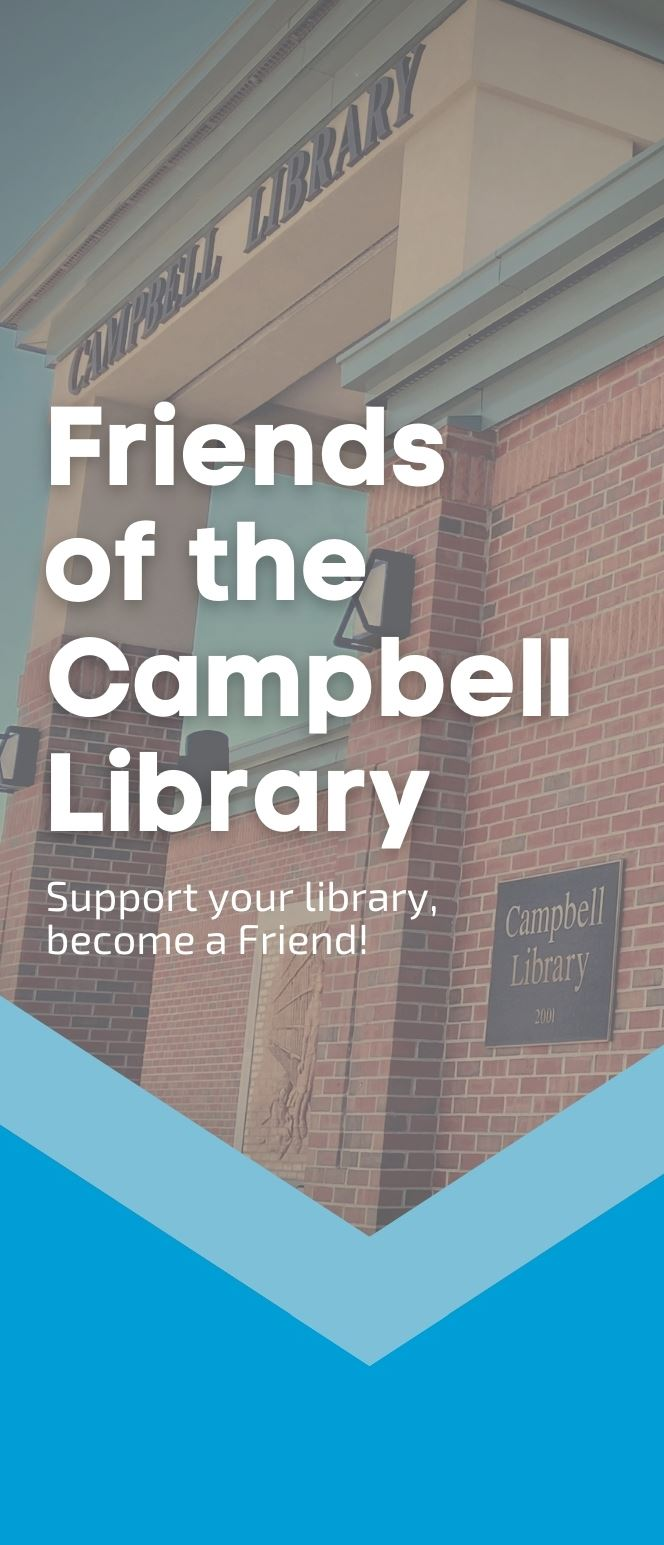 Friends of the Campbell Library: Support your library, become a Friend