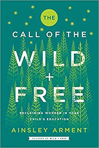 The Call of the Wild and Free Book Cover