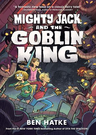 Mighty Jack and the Goblin King book cover